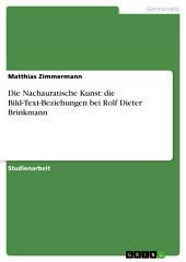 Die Nachauratische Kunst: die Bild-Text-Beziehungen bei Rolf Dieter Brinkmann