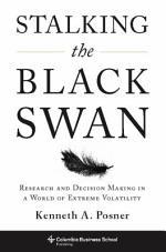 Stalking the Black Swan