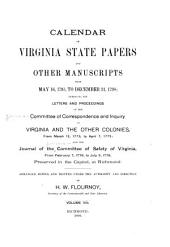 Calendar of Virginia State Papers and Other Manuscripts: ... Preserved in the Capitol at Richmond, Volume 8