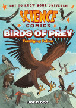 Science Comics: Birds of Prey