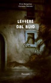 Lettere Dal Buio : Racconti thriller horror