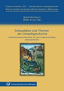 Schaupl  tze und Themen der Umweltgeschichte PDF