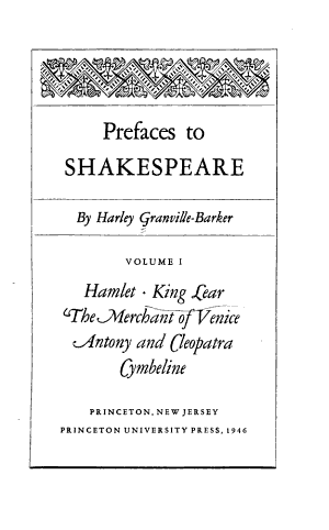 Prefaces to Shakespeare  Introduction  Love s labour s lost  Julius Caesar  King Lear PDF