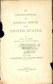 The Constitutional and Political History of the United States: Volume 5