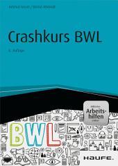 Crashkurs BWL - inkl. Arbeitshilfen online
