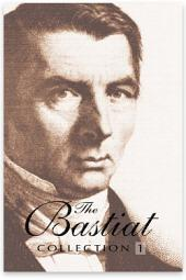 The Bastiat Collection: Volume 1
