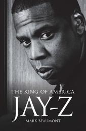 Jay Z: The King of America