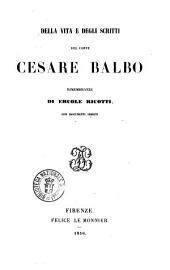 Della vita e degli scritti del conte Cesare Balbo rimembranze di Ercole Ricotti