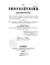 Le Propriétaire architecte, dessins et textes...