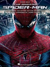 The Amazing Spider-Man (Songbook): Music from the Motion Picture Soundtrack
