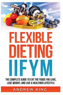 Flexibe Dieting Iifym