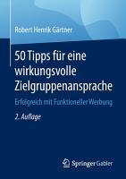 50 Tipps f  r eine wirkungsvolle Zielgruppenansprache PDF