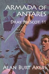 Armada of Antares: Dray Prescot #11