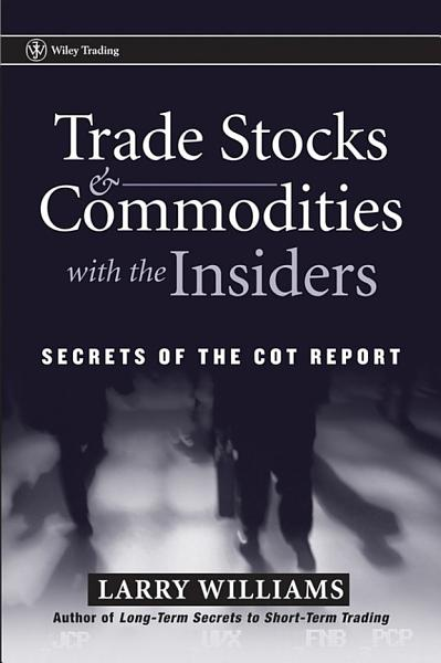 Download Trade Stocks and Commodities with the Insiders Book