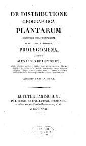 De distributione geographica plantarum secundum coeli temperiem et altitudinem montium prolegomena: accedit tabula aenea