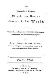 Ulrichi ab Hutten equitis Germani opera quae extant omnia: Band 5