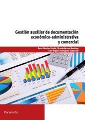 Gestión auxiliar de documentación económico administrativa y comercial