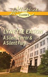 A Silent Terror & A Silent Fury