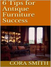 6 Tips for Antique Furniture Success