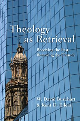 Theology as Retrieval PDF