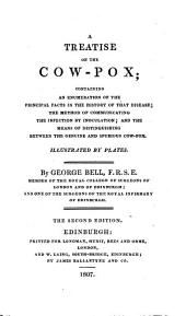 A treatise on the cow-pox ... The second edition