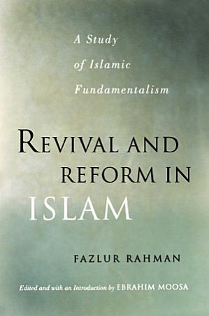 Revival and Reform in Islam PDF