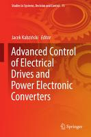 Advanced Control of Electrical Drives and Power Electronic Converters PDF