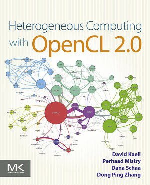 Heterogeneous Computing with OpenCL 2 0