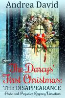 The Darcys  First Christmas   The Disappearance PDF