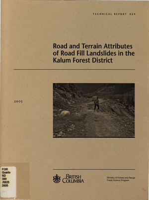 Road and Terrain Attributes of Road Fill Landslides in the Kalum Forest District PDF
