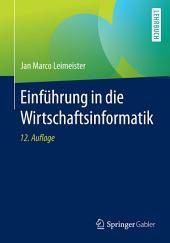 Einführung in die Wirtschaftsinformatik: Ausgabe 12