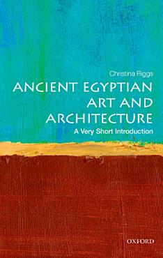 Ancient Egyptian Art and Architecture PDF