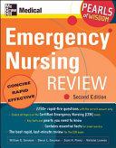 Emergency Nursing Review  Pearls of Wisdom  Second Edition PDF