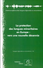 La protection des langues minoritaires en Europe: vers une nouvelle décennie