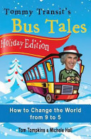 Holiday Edition   Tommy Transit s Bus Tales PDF