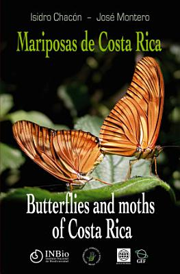 Butterfiles and moths of Costa Rica  order Lepidoptera