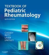 Textbook of Pediatric Rheumatology: Edition 6