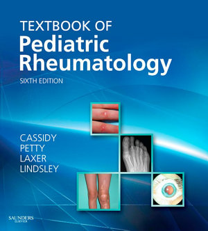 Textbook of Pediatric Rheumatology E-Book
