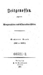 Zeitgenossen. Biographien und Charakteristiken: Band 6