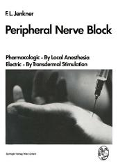 Peripheral Nerve Block: Pharmacologic — By Local Anesthesia Electric — By Transdermal Stimulation