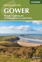 Walking on the Gower: Edition 2
