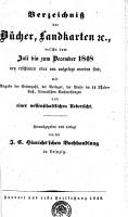 Verzeichni   der B  cher  Landkarten  et c   welche vom Juli bis zum December 1848 neu erschienen oder neu aufgelegt worden sind PDF