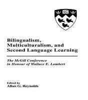 Bilingualism  Multiculturalism  and Second Language Learning PDF