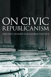 On Civic Republicanism: Ancient Lessons for Global Politics