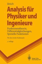 Analysis für Physiker und Ingenieure: Funktionentheorie, Differentialgleichungen, Spezielle Funktionen, Ausgabe 3