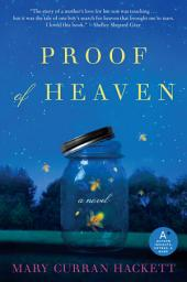 Proof of Heaven: A Novel