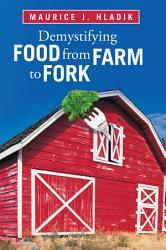 Demystifying Food From Farm To Fork Book PDF
