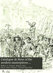 Catalogue de Ruxe of the Modern Masterpieces Gathered by the Late Connoisseur: Volume 2