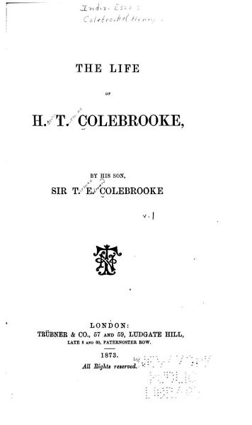 Download Miscellaneous Essays  The life of H  T  Colebrooke  by his son  Sir T  E  Colebrooke Book
