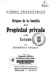 Origen de la familia, de la propiedad privada y del estado